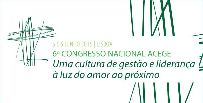 Programa 6ª Congresso Nacional ACEGE