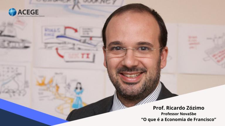 "Almoço-debate Funchal com Prof. Ricardo Zózimo                 ""O que é a Economia de Francisco?"""