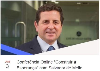 """Salvador de Mello no Ciclo de Conferências """"Construir a Esperança"""""""