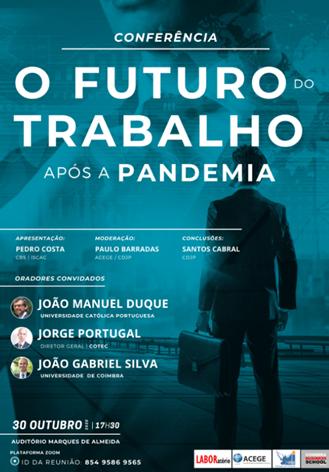 """Conferência """"O futuro do trabalho após a pandemia""""   30 de Outubro   17h30"""